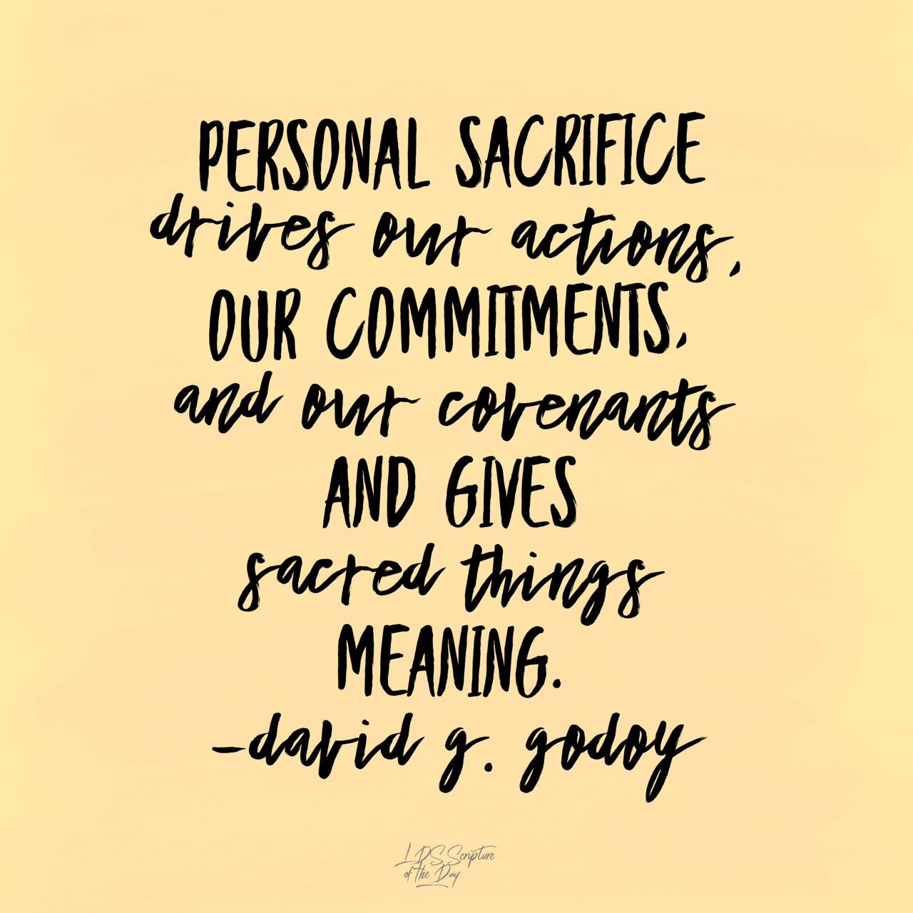 Personal sacrifice drives our actions - LDS Scripture of ... | 1280 x 1280 png 331kB