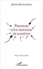 PMA quels livres lire ? Parcours d'un donneur de gamètes - Jérôme Deneubourg