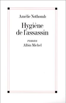 nothomb hygiene de l'assassin