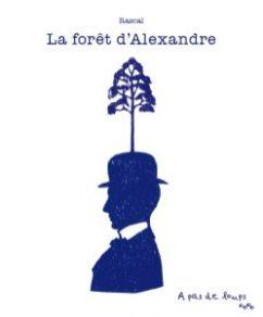 rascal la forêt d'alexandre