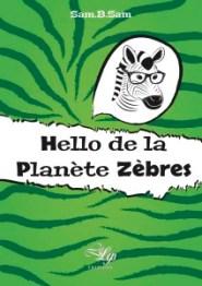 sam hello de la planete zebres