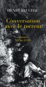 Henry Bauchau Conversations avec le torrent