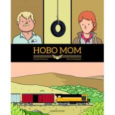Hobo Mom de Max de Radiguès