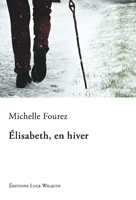 Michelle Fourez, Elisabeth en hiver