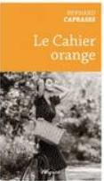 caprasse le cahier orange