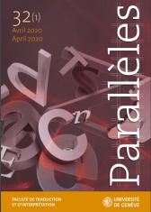 Katrien LIEVOIS et Catherine GRAVET (éditrices invitées), Parallèles, Revue de la faculté de traduction et d'interprétation de l'université de Genève, n° 32/1 : La littérature belge francophone en traduction, avril 2020