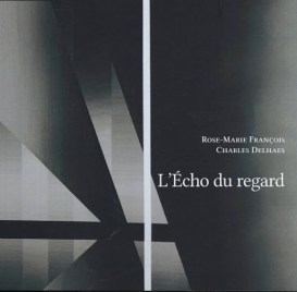 francois delhaes l echo du regard