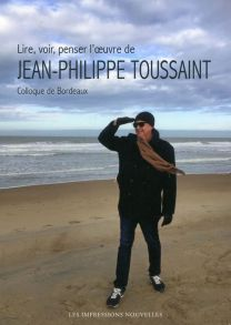 devesa lire voir penser l oeuvre de jean philippe toussaint