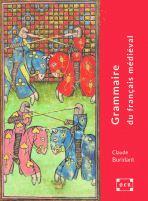 buridant grammaire du français médiéval