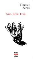 sergoi nuit bruit fruit