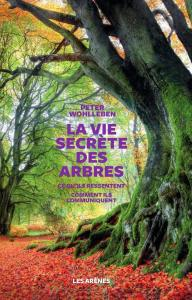 Pour les amoureux des arbres et des forêts :  deux parutions d'importance