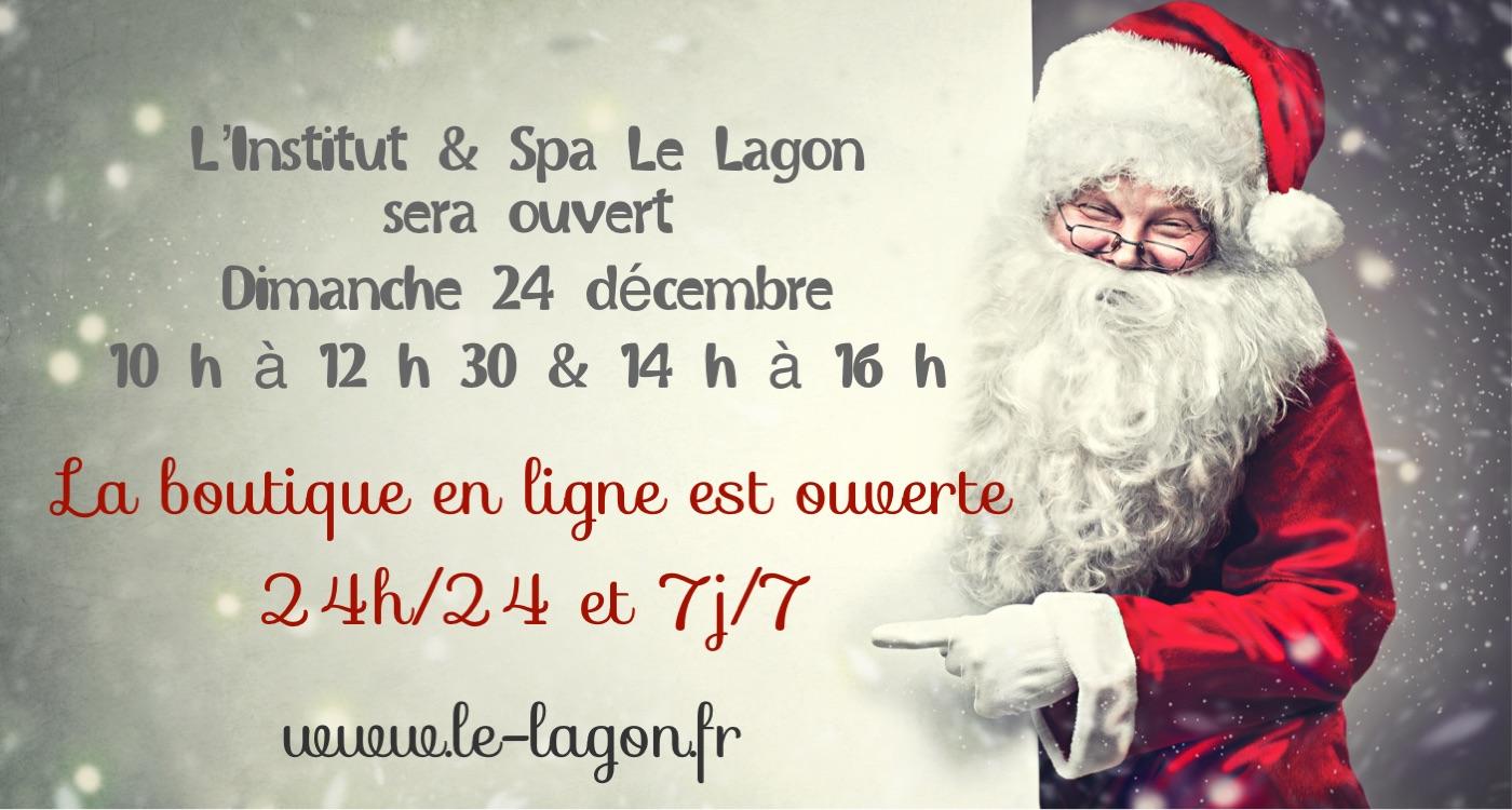 Institut & Spa Le Lagon sera ouvert Dimanche 24 Décembre