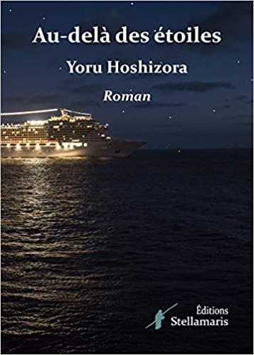 Au delà des étoiles – Yoru Hoshizora