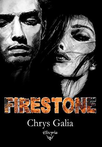 Firestone – Chrys Galia