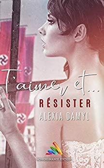 T'aimer et résister – Alexia Damyl