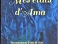 Mes états d'Ama – Cécile Ama Courtois