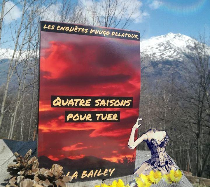 Quatre saisons pour tuer de L.A Bailey