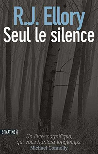 Seul le silence – R.J Ellory