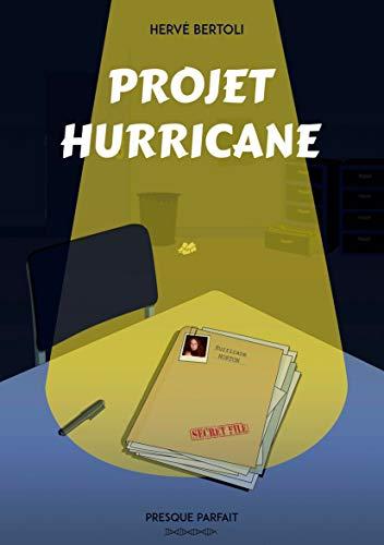 Projet Hurricane – Hervé Bertoli