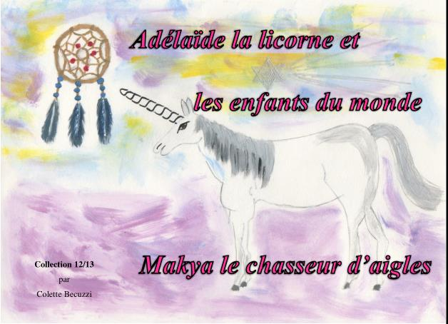 Makya et le chasseur d'aigles (tome 12) – Colette Becuzzi