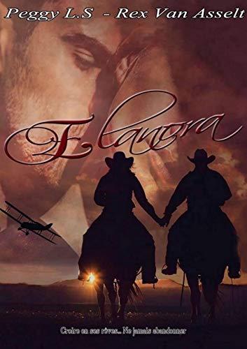 Elanora – Peggy L.S et Rex Van Asselt