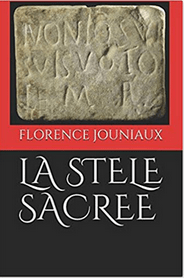 La Stèle Sacrée – Florence Jouniaux