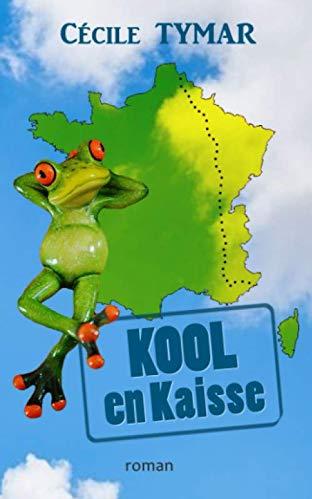 KOOL en Kaisse  Cécile TYMAR