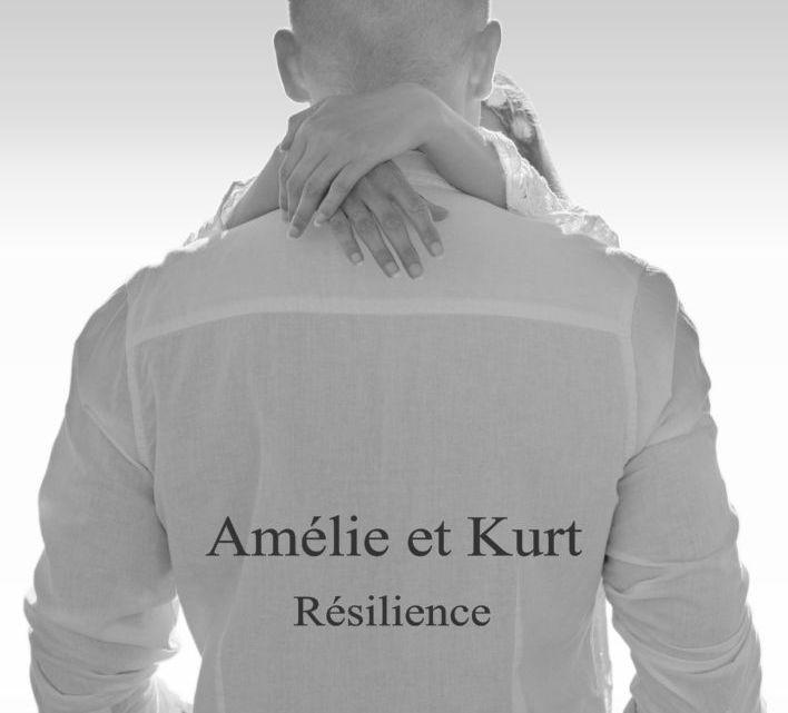 Amélie et Kurt – Résilience – Marushka Tziroulnikoff