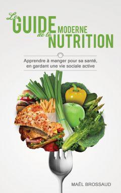 le guide moderne de la nutrition