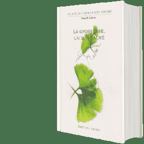 LA GROSSESSE UN DON SACRE (livre) Frank Ledoux 2018