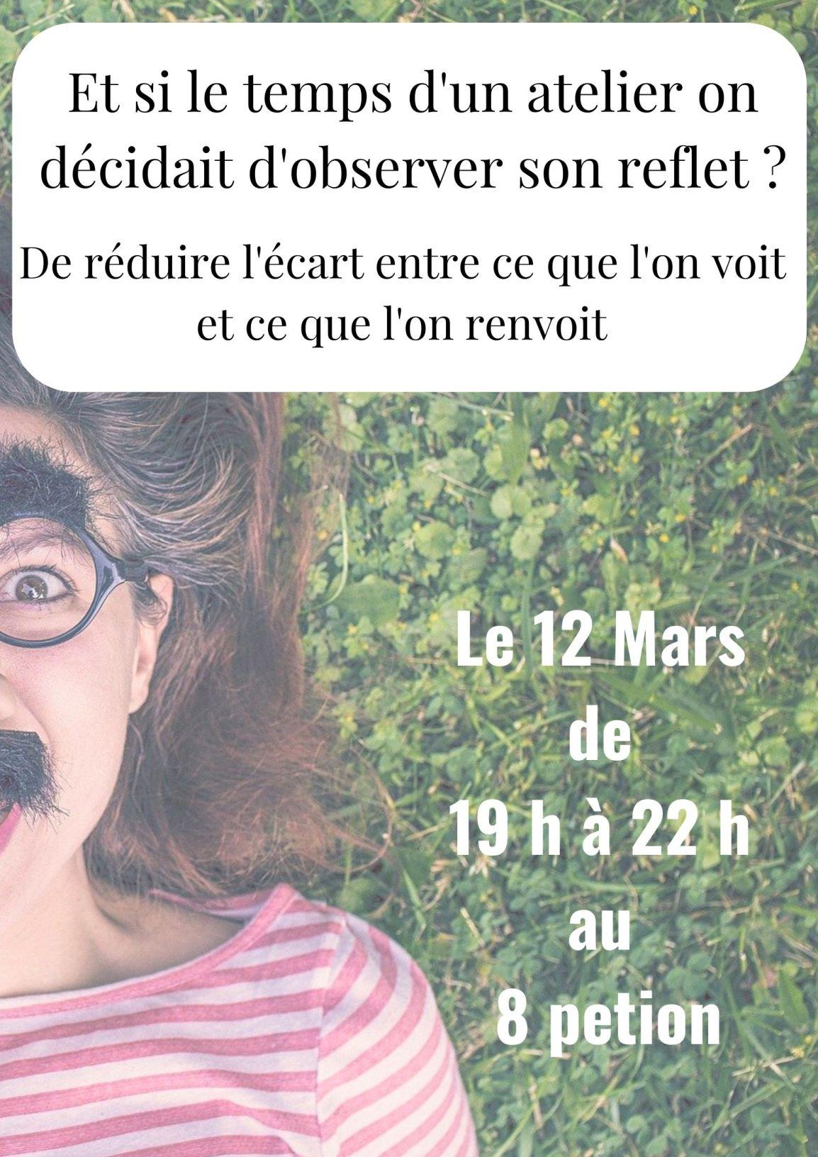 Un atelier sur l'image de soi au 8 Petion le 12 mars à 19h à Paris 11