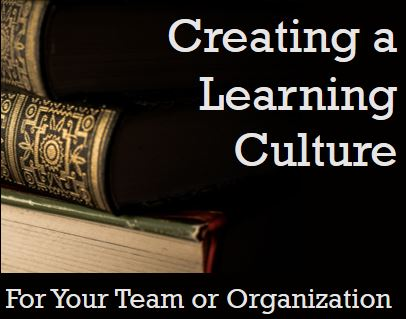 Creating a Learning Culture