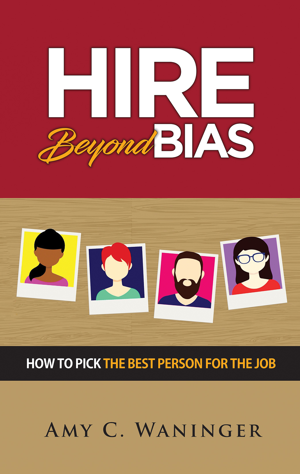 Hire Beyond Bias