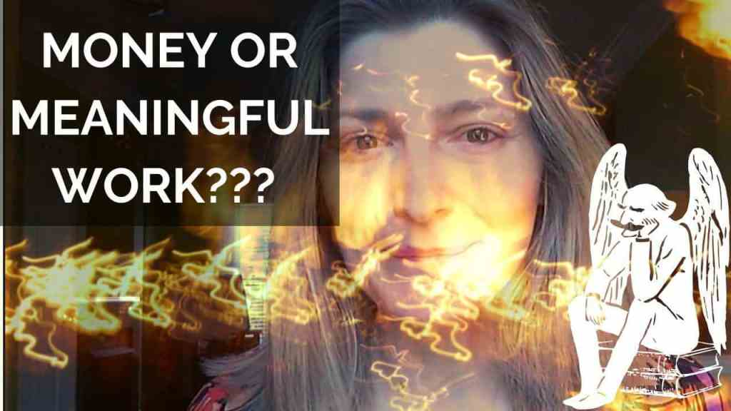 Money or meaningful work?