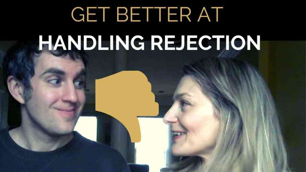 How to get better at handling rejection