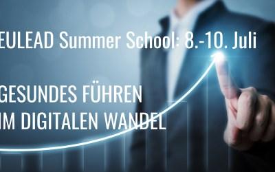 """Summer School 2019 """"Gesundes Führen – Wettbewerbsvorteil in einer Zeit des digitalen Wandels"""""""