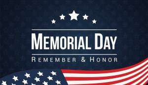 Memorial Day: Remember and Honor text over an American Flag on a field of stars