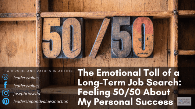 The Emotional Toll of a Long-Term Job Search: Feeling 50/50 About My Personal Success
