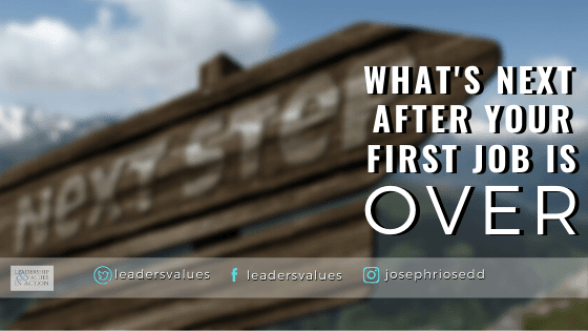 What's next after your first job is over