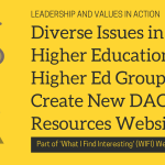Diverse Issues in Higher Education: Top Higher Ed Groups Create New DACA Resources Website