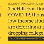 TheHill.com: Due to COVID-19, thousands of low-income students are deferring and dropping college plans