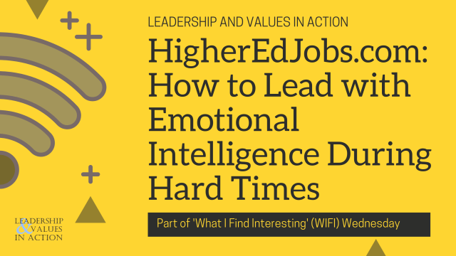 HigherEdJobs.com: How to Lead with Emotional Intelligence During Hard Times