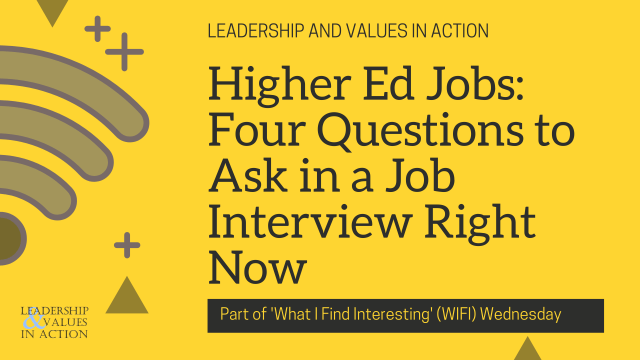 Higher Ed Jobs: Four Questions to Ask in a Job Interview Right Now