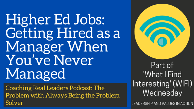 Higher Ed Jobs: Getting Hired as a Manager When You've Never Managed