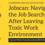 Jobscan: Navigating the Job Search After Leaving a Toxic Work Environment