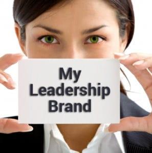 Creating A Personal Leadership Brand Leading2leadership