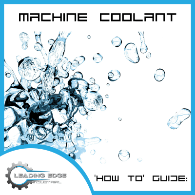 Which Machine Coolant type should you use?