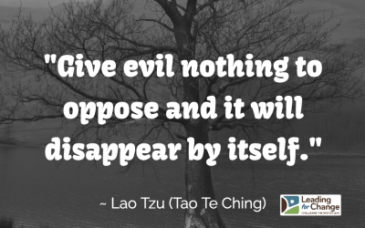 Give evil nothing to oppose