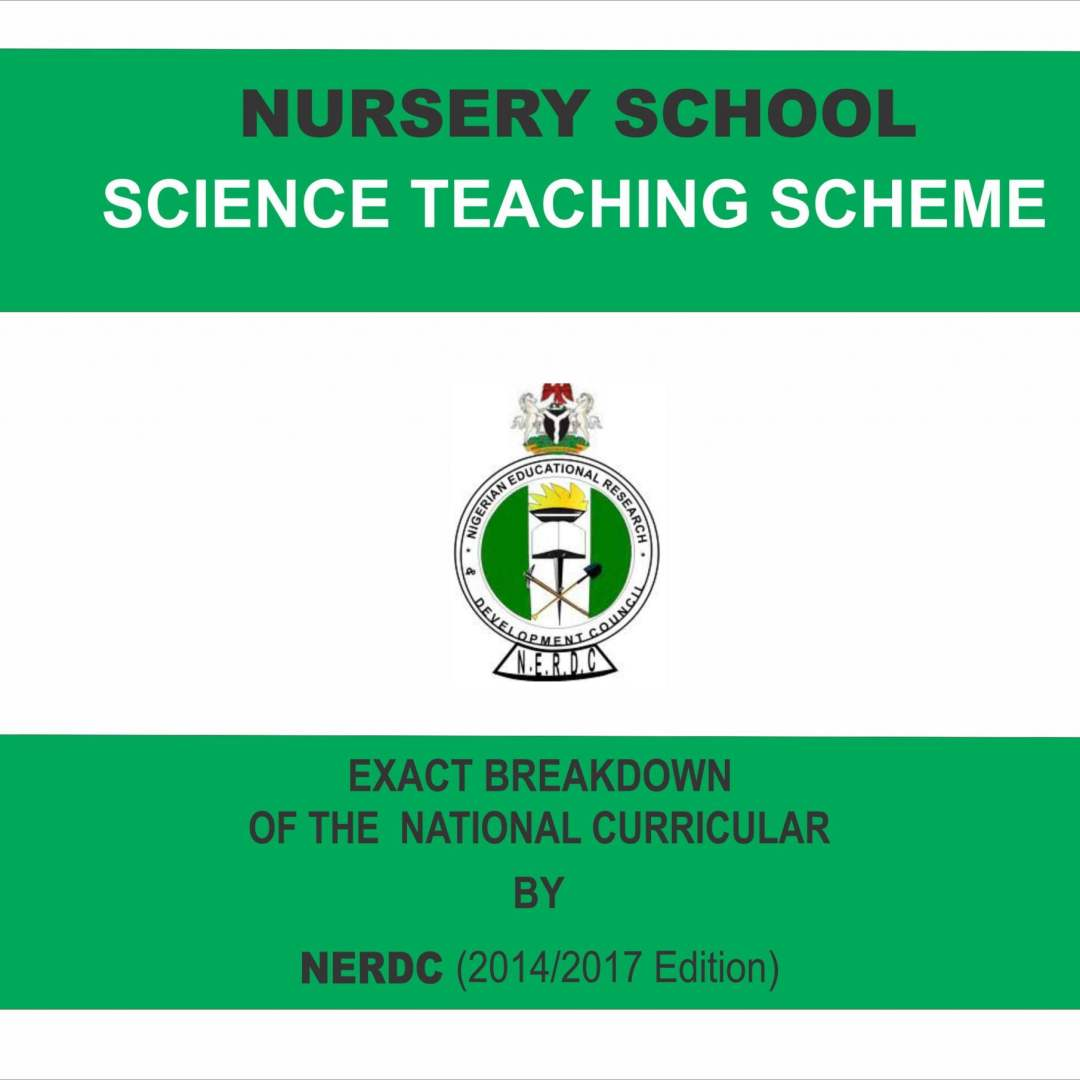 Schemes of Work - Nursery Science based n NERDC curriculum