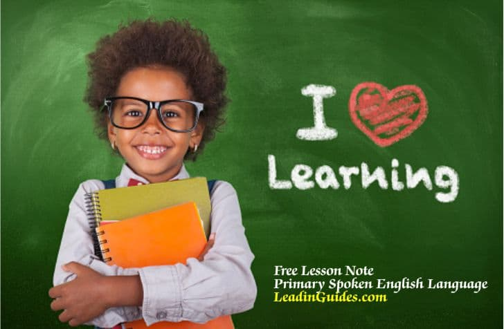 Lesson Note Primary 1 First Term Spoken English Language Week 1